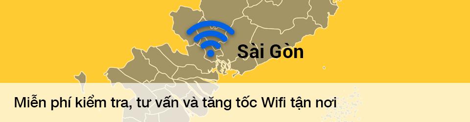 Miễn phí kiểm tra, tư vấn và tăng tốc độ Wifi tận nơi tại Sài Gòn