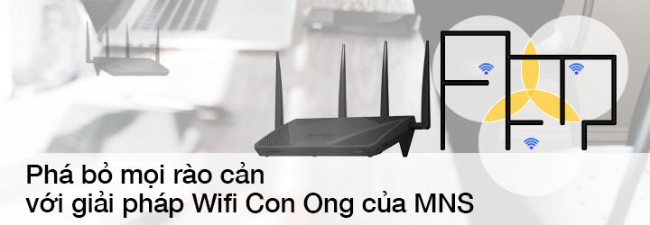 MNS | Phá bỏ mọi rào cản với giải pháp Wifi Con Ong của MNS